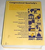 Washington Information Directory 2001-2002, CQ Editors, 1568024991