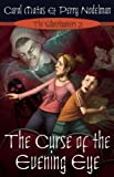 The Curse of the Evening Eye, Carol Matas and Perry Nodelman, 1554701457