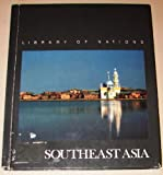 Southeast Asia, Time-Life Books Editors, 0809451611