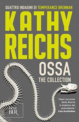 Ossa - The collection: I racconti di Temperance Brennan (Italian Edition)