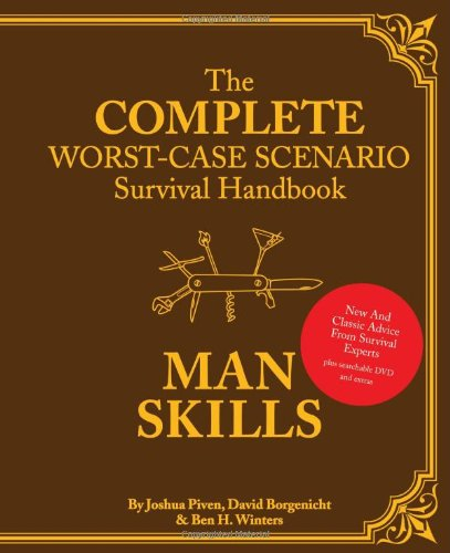 - The Worst-Case Scenario Survival Handbook: Man Skills