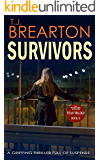 SURVIVORS: a gripping thriller full of suspense (Titan Trilogy Book 2)