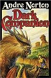 Dark Companion, Andre Norton, 1416521194