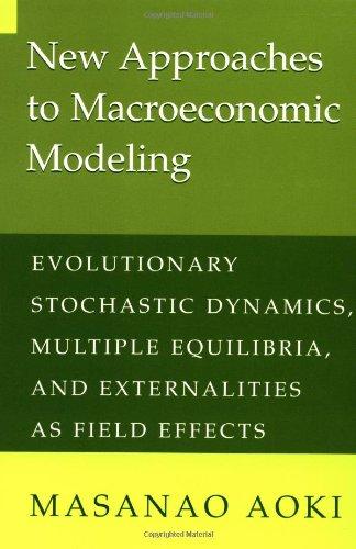New Approaches Macroeconomic Model (Evolutionary...