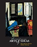 Fleming's Arts and Ideas (with CD-ROM and InfoTrac®)