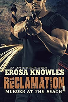 Reclamation: Murder at the Beach by [Knowles, Erosa]