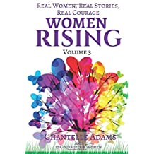 Women Rising Volume 3: Real Women, Real Stories, Real Courage