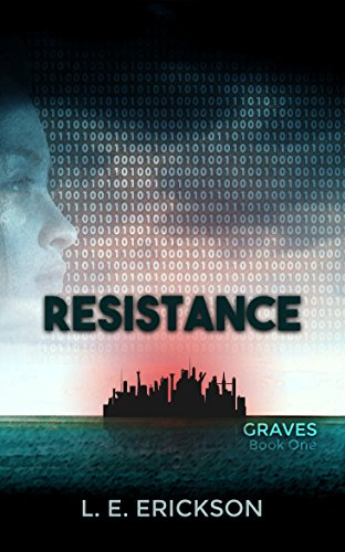Download for free Resistance: A Dystopian Cyberpunk Thriller