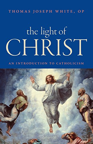 The light of christ an introduction to catholicism kindle the light of christ an introduction to catholicism by white thomas joseph fandeluxe Images