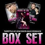 Throttle of Love Biker Gang Romance Box Set | Jodie Sloan