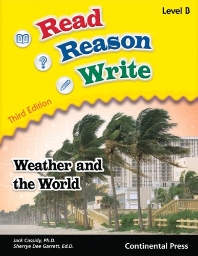 Reading Workbook: Read Reason Write: Weather and the World, Level B (Grade 2)