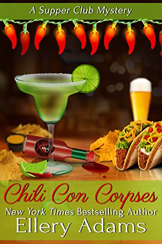 chili-con-corpses-a-supper-club-mystery-supper-club-mysteries-book-3