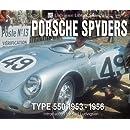 Porsche Spyders: Type 550 1953-1956 (Ludvigsen Library)