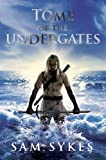"""""""Tome of the Undergates"""" av Sam Sykes"""
