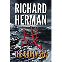 The China Sea: An edge-of-the-seat techno political thriller