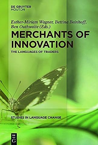 Merchants of Innovation (Studies in Language Change [Slc]) (Language Variation And Change)