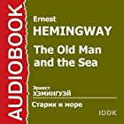 The Old Man and the Sea (Dramatized) [Russian Edition] Audiobook by Ernest Hemingway Narrated by Gennady Michurin