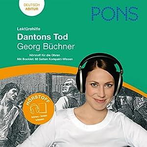 Dantons Tod - Büchner Lektürehilfe. PONS Lektürehilfe - Dantons Tod - Georg Büchner Hörbuch