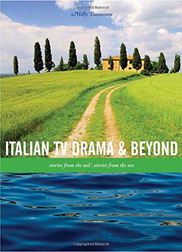 Italian TV Drama and Beyond: Stories from the Soil, Stories from the Sea ebook