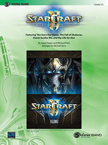 Starcraft II: Legacy of the Void - By Jason Hayes and Mike Patti / arr. Michael Story