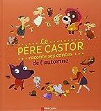 """Afficher """"Le Père Castor raconte ses contes de l'automne"""""""