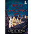 The House on Candlewick Lane (A Malice Novel)