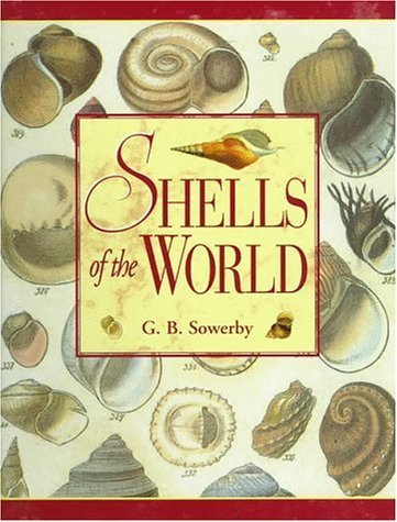 (Shells of the World by G. B. Sowerby Sowerby (1996-07-03))