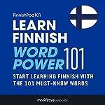 Learn Finnish - Word Power 101: Absolute Beginner Finnish #1 |  Innovative Language Learning LLC