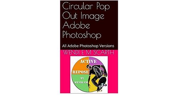 Amazon com: Circular Pop Out Image Adobe Photoshop: All Adobe