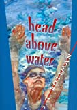 Head above Water, S. L. Rottman, 1561451851