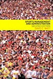 Sports Management and Administration, David Watt, 0415274567