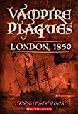 img - for London, 1850 (Turtleback School & Library Binding Edition) (Vampire Plagues (Pb)) book / textbook / text book
