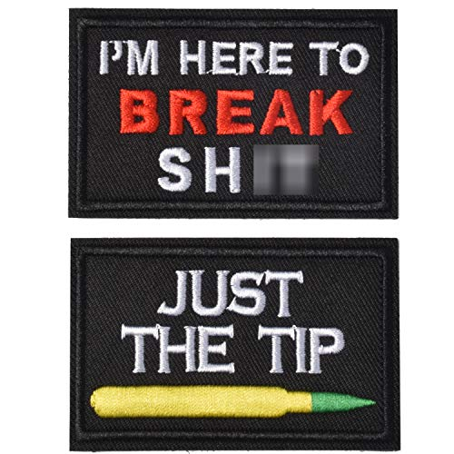 Just The Tip & IM here to Break Shit Tactical Military Morale Patch for Tactical Gear