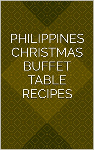 Philippines Christmas Buffet Table Recipes (Noche Buena Foods Christmas)