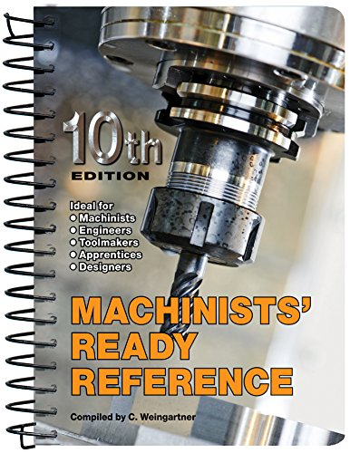 Machinists' Ready Reference 10th edition