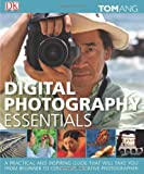 Digital Photography Essentials, Tom Ang, 0756682142