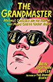 The Grandmaster: Magnus Carlsen And The Match That Made Chess Great Again-Brin-jonathan Butler
