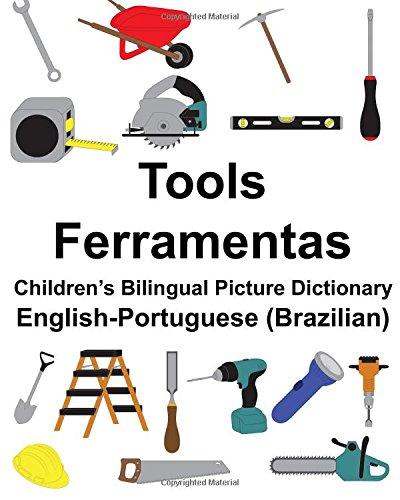 Download English-Portuguese (Brazilian) Tools/Ferramentas Children's Bilingual Picture Dictionary (FreeBilingualBooks.com) PDF