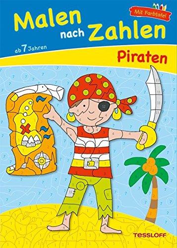 Malen nach Zahlen Piraten ab 7 Jahren: Ausmalen, Zahlen und Zählen üben