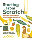 Starting from Scratch, Sarah Elton, 1926973968