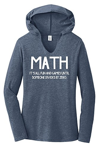 Comical Shirt Ladies Math Fun Until Someone Divides by Zero Navy Frost L