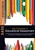 img - for Key Concepts in Educational Assessment (SAGE Key Concepts series) book / textbook / text book