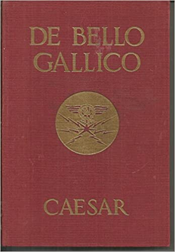 Commentarii De Bello Gallico Gaius Julius Caesar Huibregtse P K Editor Amazon Com Books