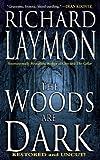 The Woods are Dark