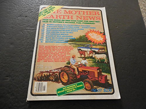 The Mother Earth News May / June 1979 # 57, Alcohol Fuel Formulas,