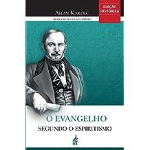 O Evangelho segundo o Espiritismo - Tradução Guillon Ribeiro