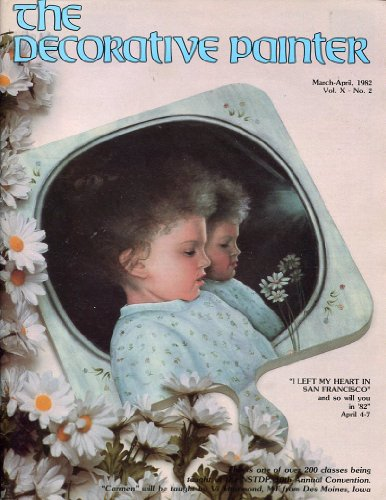 - The Decorative Painter, March-April, 1982, Vol. X, No. 2