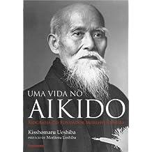 Uma Vida no Aikido