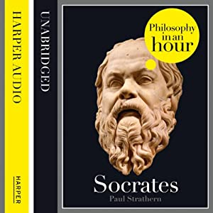 Socrates: Philosophy in an Hour Audiobook