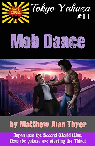 Tokyo Yakuza #11: Mob Dance